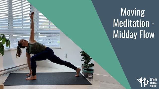 Moving Meditation - Midday Flow
