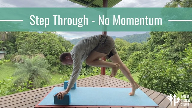 Step Through - No Momentum