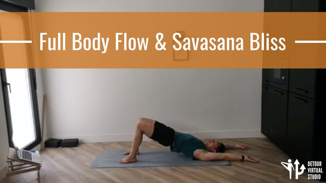 Full Body Flow & Savasana Bliss