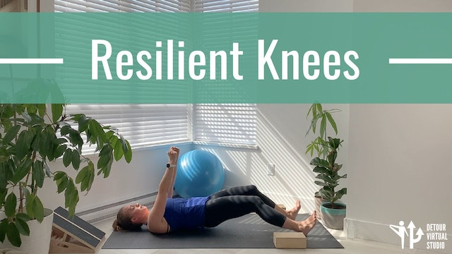 Resilient Knees