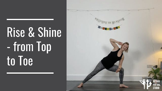 Rise and Shine - from Top to Toe
