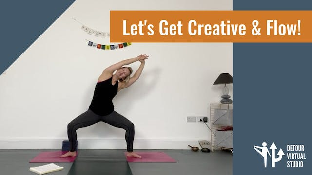 Let's Get Creative & Flow!