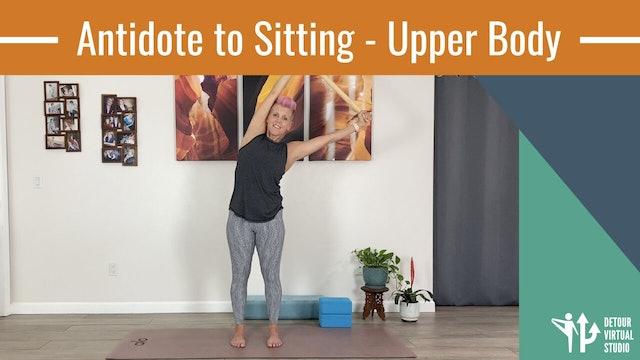 Antidote to Sitting - Upper Body