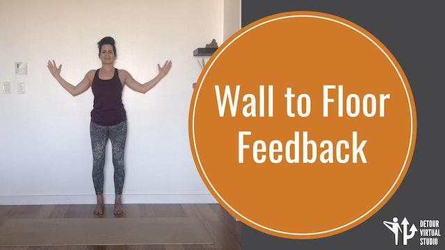 Wall to Floor Feedback
