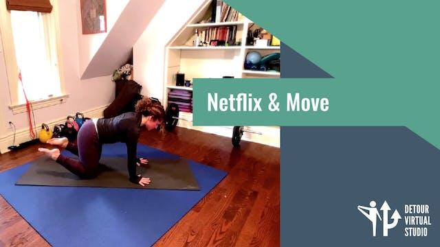 Netflix & Move