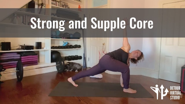 Strong and Supple Core