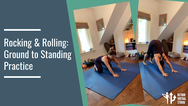 Rocking and Rolling: A Ground to Standing Practice