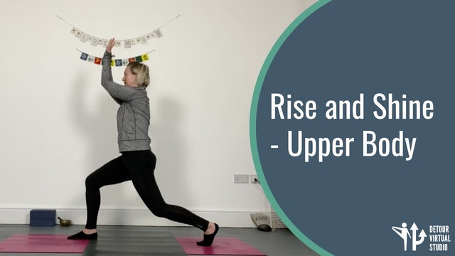 Rise and Shine - Upper Body