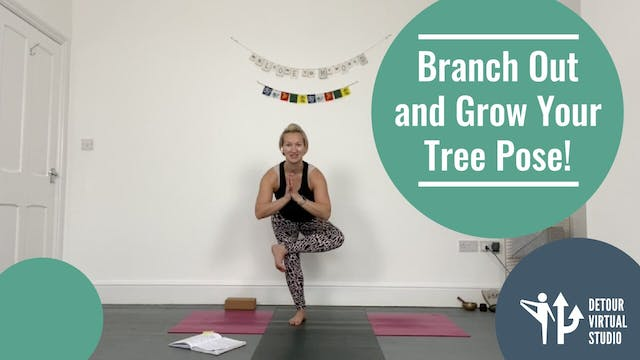 Branch Out and Grow Your Tree Pose!