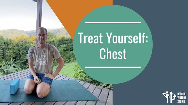 Treat Yourself: Chest