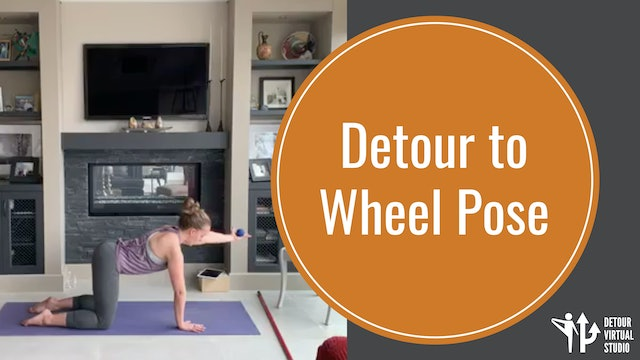 Detour to Wheel Pose