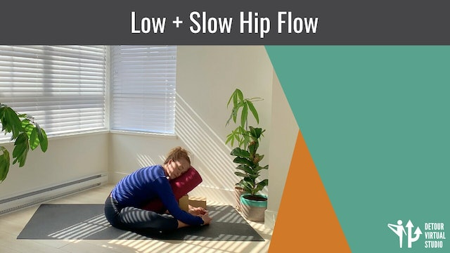 Low + Slow Hip Flow
