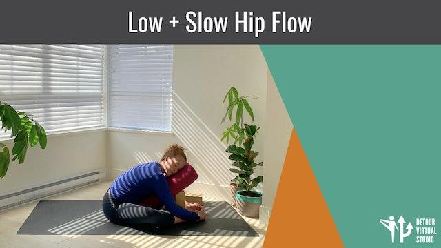Low + Slow Hip Flow