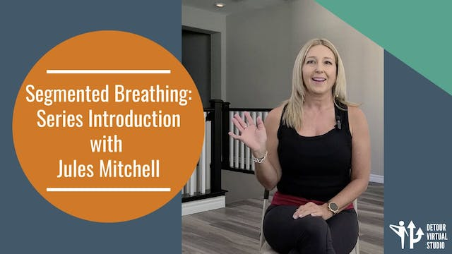 Back Body Breathing: Series Introduction with Jules Mitchell