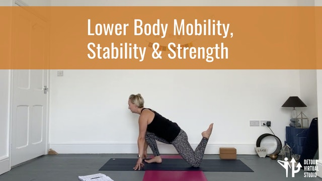 Lower Body Mobility Stability and Strength