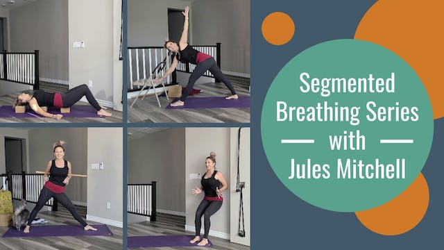 Segmented Breathing Series with Jules Mitchell