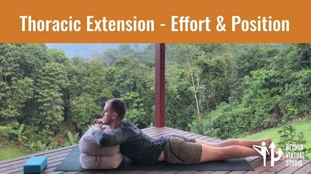 Thoracic Extension - Effort & Position