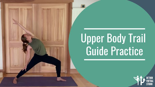 Upper Body Trail Guide Practice