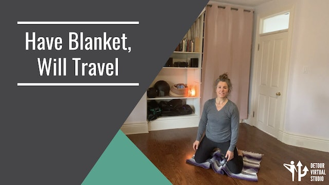 Have Blanket Will Travel