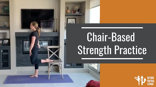 Chair-Based Strength Practice