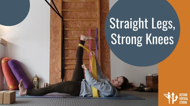 Straight Legs, Strong Knees