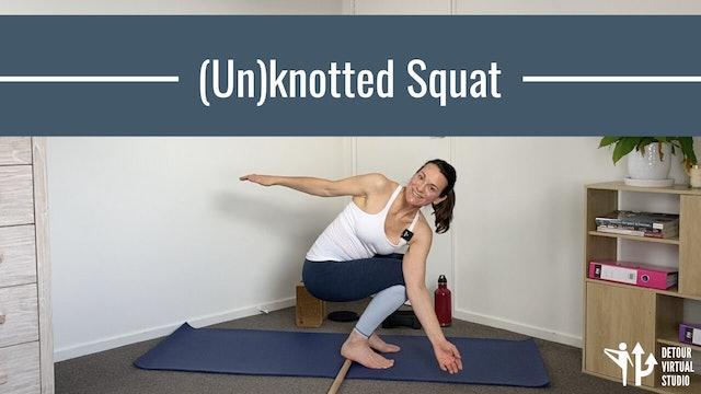 (Un)knotted Squat