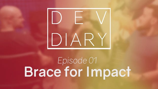 DDS01E01 - Brace for Impact