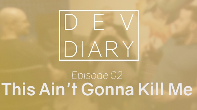 DDS01E02 - This Ain't Gonna Kill Me