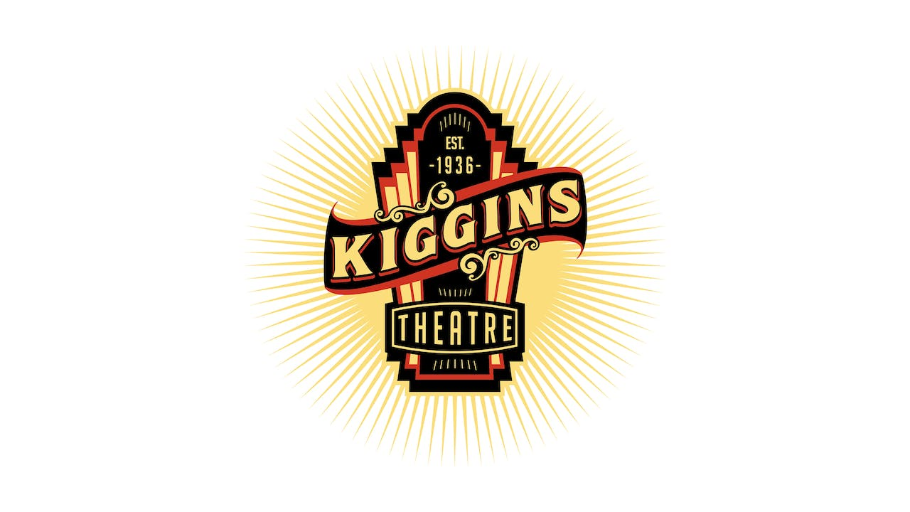 DIANA KENNEDY for Kiggins Theatre