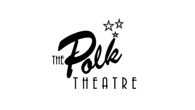 DIANA KENNEDY for The Polk Theatre