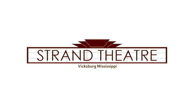 DIANA KENNEDY for Strand Theatre (Vicksburg, MS)