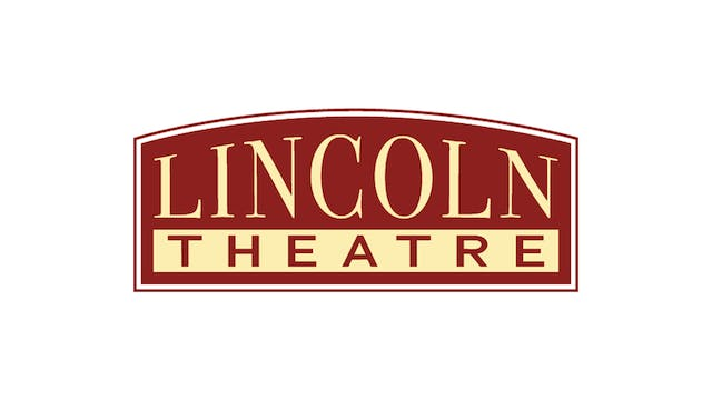 DIANA KENNEDY for Lincoln Theatre