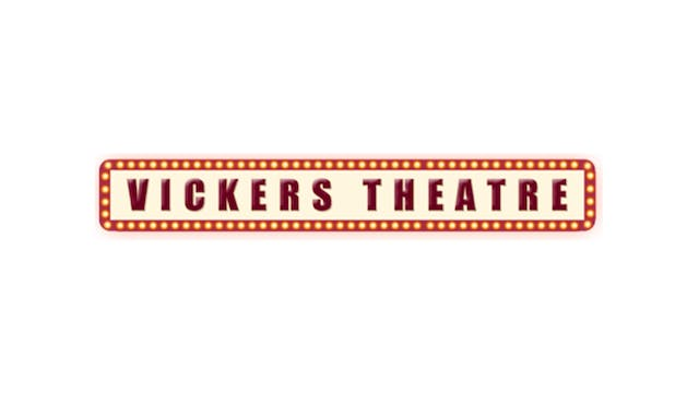 DIANA KENNEDY for Vickers Theatre