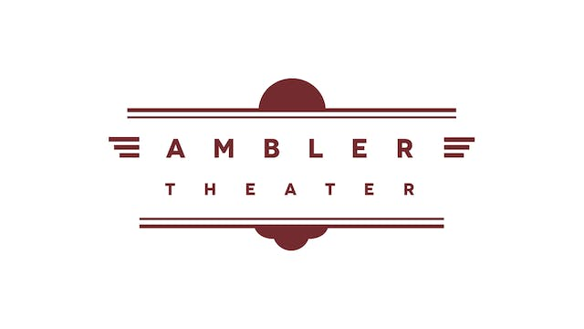DIANA KENNEDY for Ambler Theater