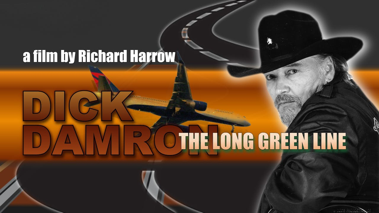 Dick Damron - The Long Green Line
