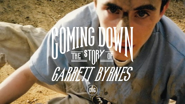 "DIG BMX - 'COMING DOWN"" The Story Of Garrett Byrnes"