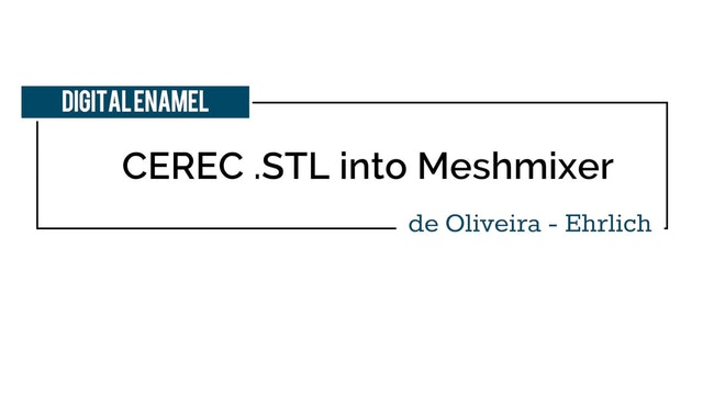 CEREC STL into Meshmixer and Hollow Models