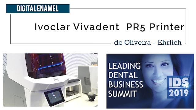 Ivoclar PR5 Printer