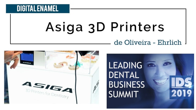 Asiga with Digital Enamel at IDS 2019