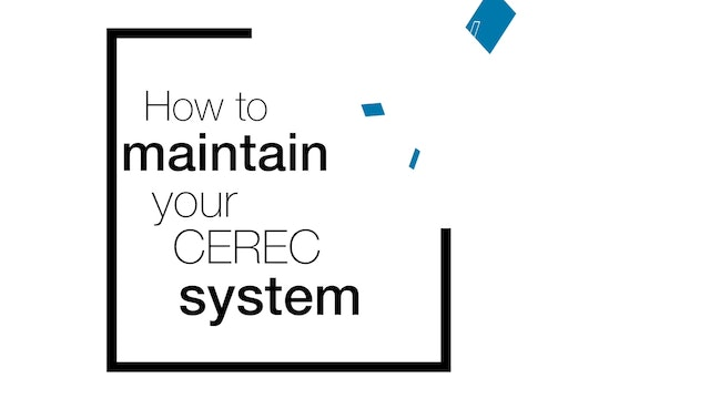 CEREC Equipment Maintenance