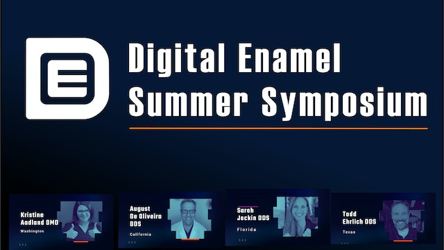 2021 Digital Enamel Summer Symposium