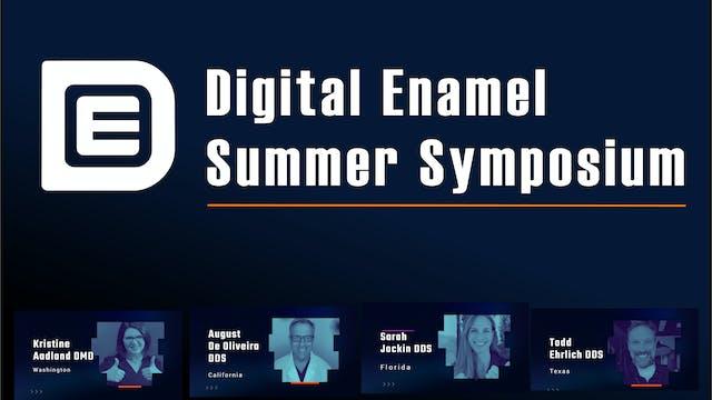2021 Digital Enamel Summer Symposium