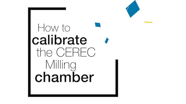 Calibrate the CEREC Milling Chamber