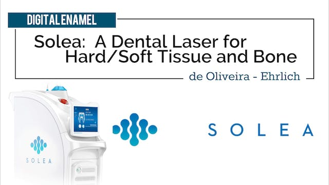 Solea Laser by Convergent Dental with...