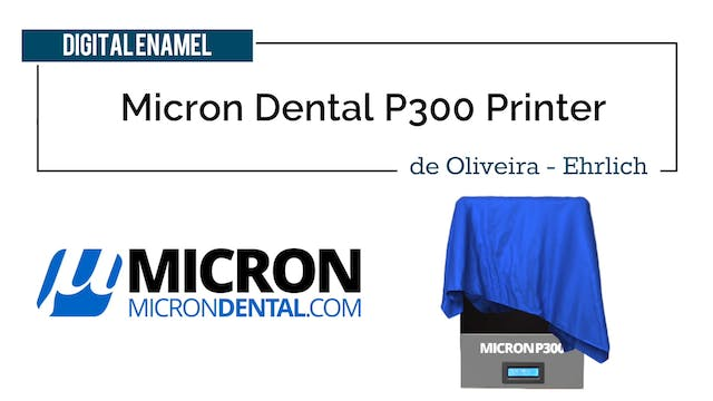 Micron Dental P300 Printer at TDA