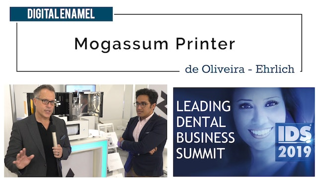 Mogassum Printer with Digital Enamel at the IDS Meeting