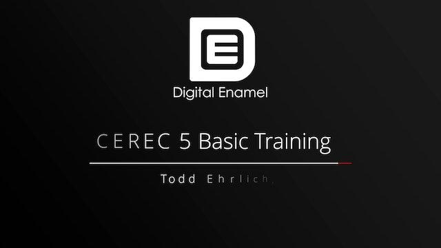 CEREC 5 Basic Training The Acquisition Phase