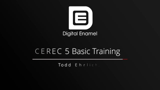 CEREC 5 Basic Training The Acquisitio...