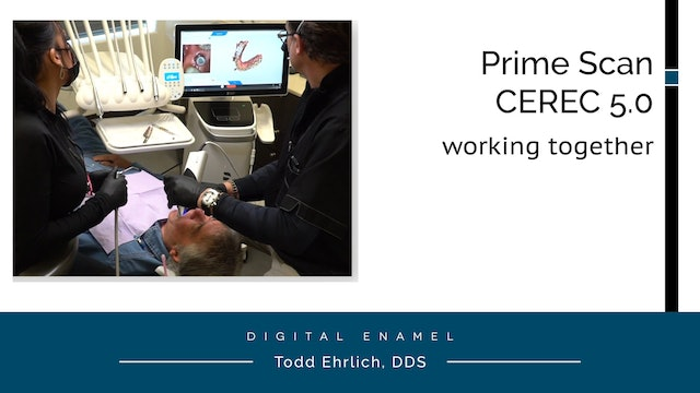 Prime Scan and CEREC 5.0 Working Together