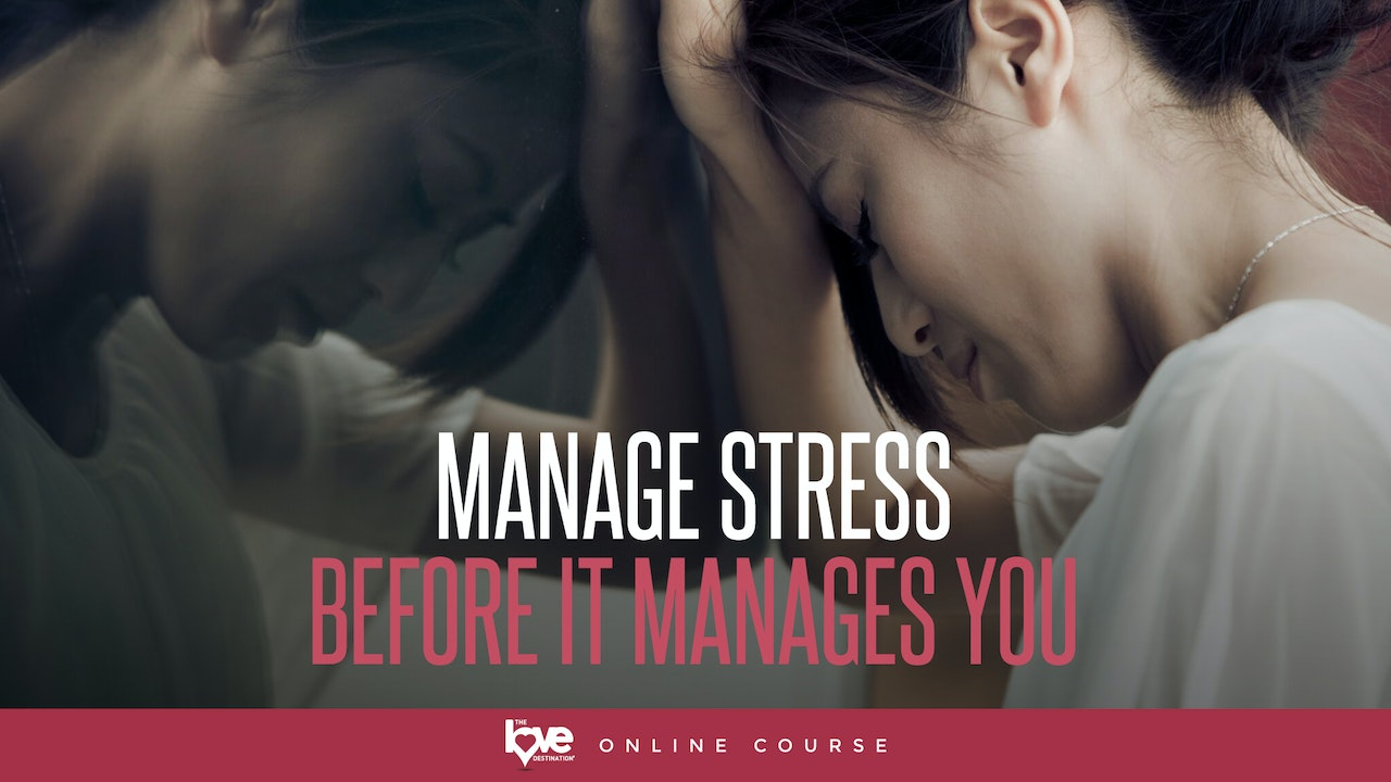 Manage Stress Before it Manages You